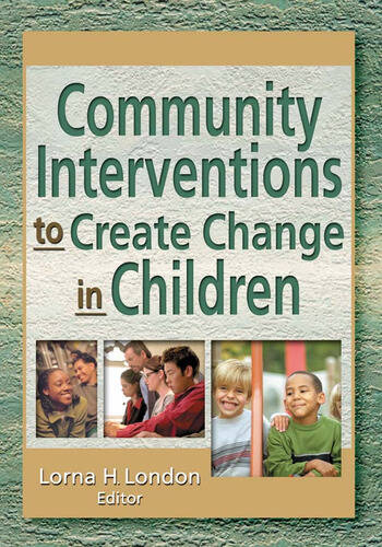Community Interventions to Create Change in Children book cover