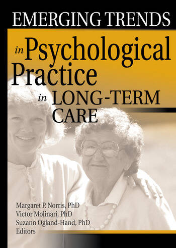 Emerging Trends in Psychological Practice in Long-Term Care book cover