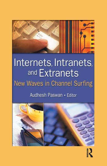 Internets, Intranets, and Extranets New Waves in Channel Surfing book cover