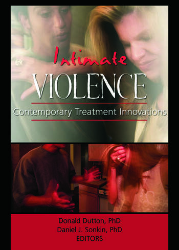 Intimate Violence Contemporary Treatment Innovations book cover