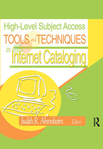 High-Level Subject Access Tools and Techniques in Internet Cataloging book cover