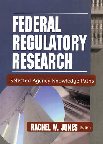 Federal Regulatory Research Selected Agency Knowledge Paths book cover