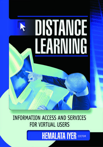 Distance Learning Information Access and Services for Virtual Users book cover
