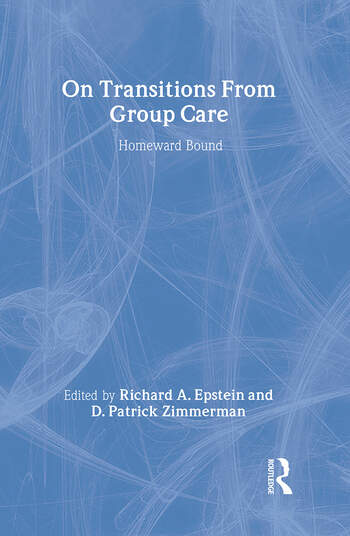 On Transitions From Group Care Homeward Bound book cover