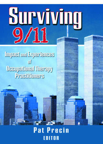 Surviving 9/11 Impact and Experiences of Occupational Therapy Practitioners book cover