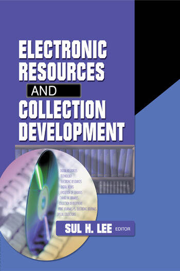 Electronic Resources and Collection Development book cover