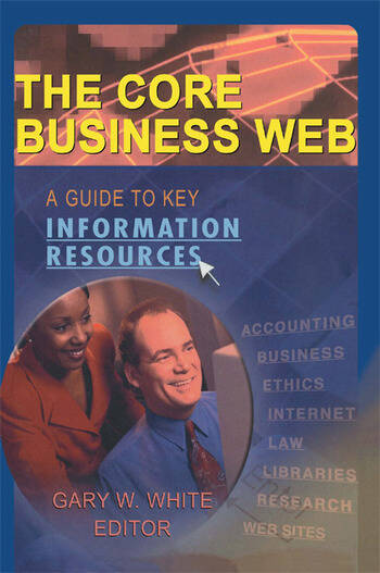 The Core Business Web A Guide to Key Information Resources book cover