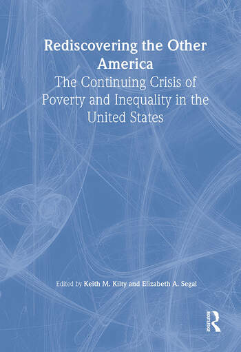 Rediscovering the Other America The Continuing Crisis of Poverty and Inequality in the United States book cover