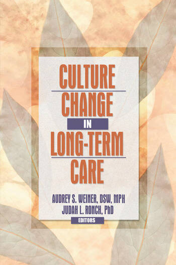 Culture Change in Long-Term Care book cover