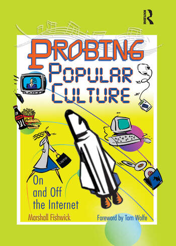 Probing Popular Culture On and Off the Internet book cover