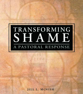 Transforming Shame A Pastoral Response book cover