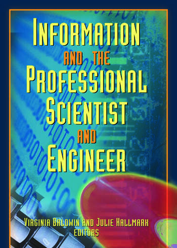 Information And The Professional Scientist And Engineer book cover