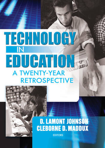 Technology in Education A Twenty-Year Retrospective book cover