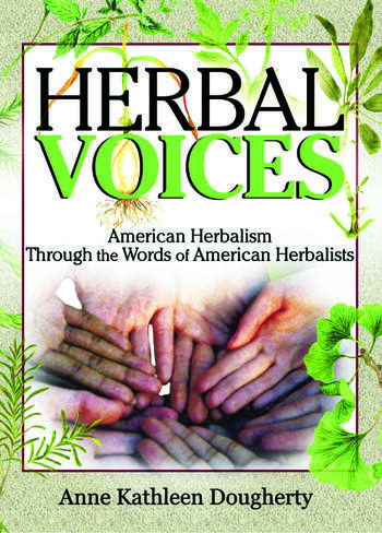 Herbal Voices American Herbalism Through the Words of American Herbalists book cover