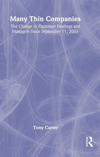 Many Thin Companies The Change in Customer Dealings and Managers Since September 11, 2001 book cover