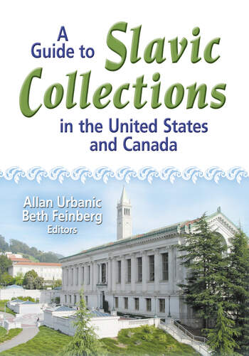 A Guide to Slavic Collections in the United States and Canada book cover