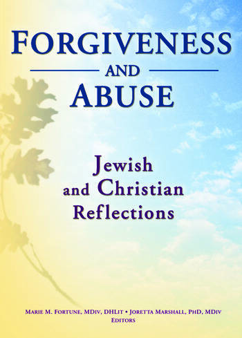 Forgiveness And Abuse: Jewish And Christian Reflections book cover