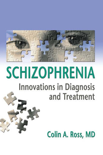 Schizophrenia Innovations in Diagnosis and Treatment book cover