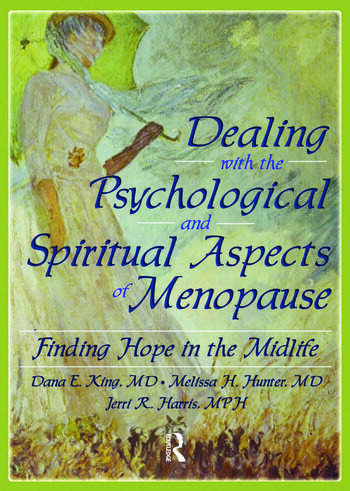 Dealing with the Psychological and Spiritual Aspects of Menopause Finding Hope in the Midlife book cover