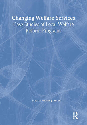 Changing Welfare Services Case Studies of Local Welfare Reform Programs book cover