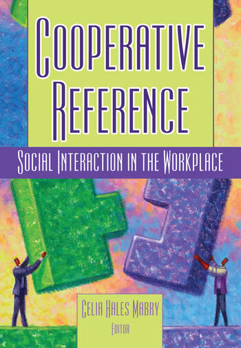 Cooperative Reference Social Interaction in the Workplace book cover