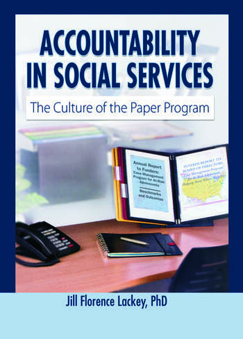 Accountability in Social Services The Culture of the Paper Program book cover