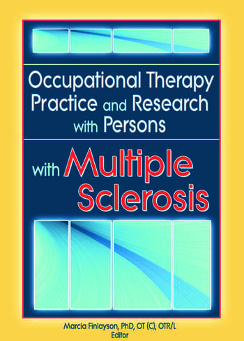 Occupational Therapy Practice and Research with Persons with Multiple Sclerosis book cover