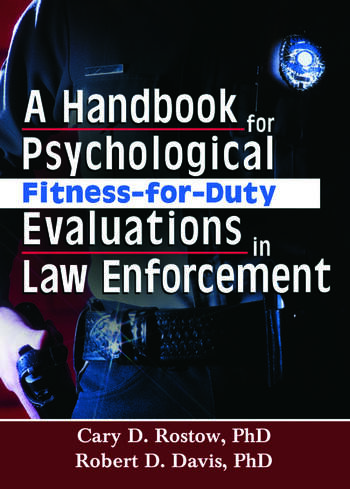forensic psychology fitness for duty evaluation Psychological fitness-for-duty evaluation guidelines, 2013 page 3 of 14 513 be familiar with the essential job functions of the employee being evaluated and the.