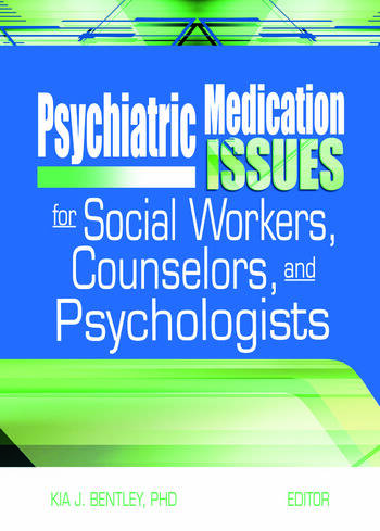 Psychiatric Medication Issues for Social Workers, Counselors, and Psychologists book cover