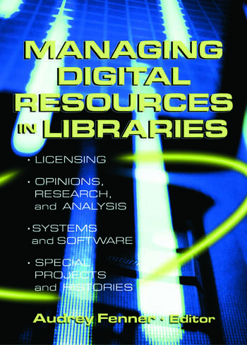Managing Digital Resources in Libraries book cover