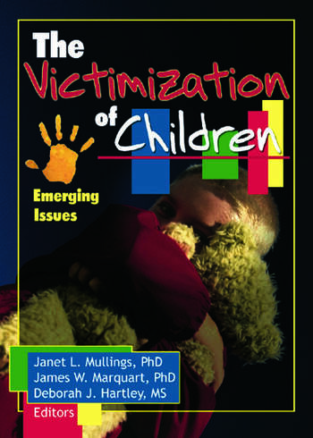 The Victimization of Children Emerging Issues book cover