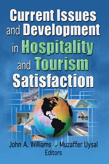 Current Issues and Development in Hospitality and Tourism Satisfaction book cover