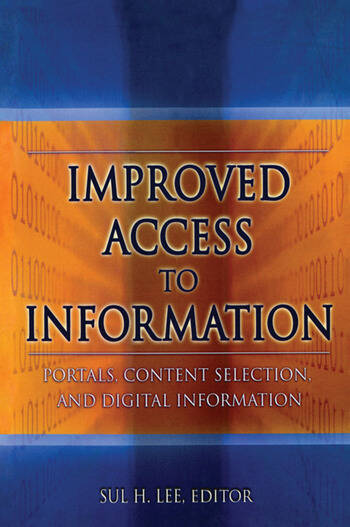 Improved Access to Information Portals, Content Selection, and Digital Information book cover
