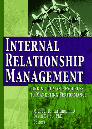 Internal Relationship Management Linking Human Resources to Marketing Performance book cover