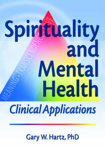 Spirituality and Mental Health Clinical Applications book cover