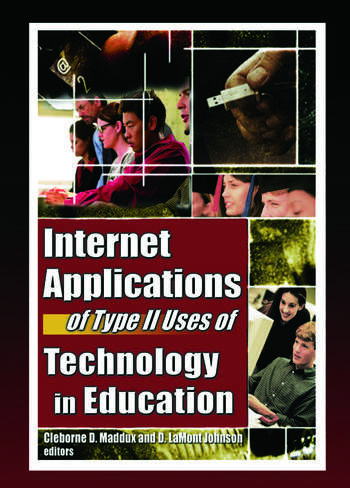 Internet Applications of Type II Uses of Technology in Education book cover