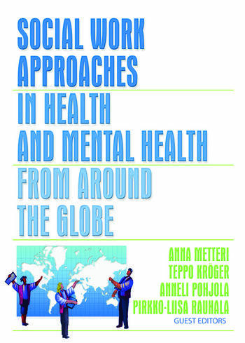 Social Work Approaches in Health and Mental Health from Around the Globe book cover
