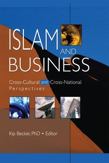 Islam and Business Cross-Cultural and Cross-National Perspectives book cover