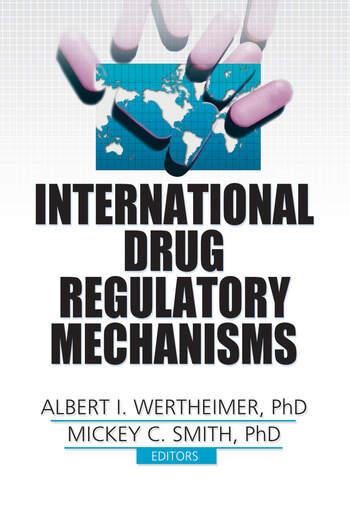International Drug Regulatory Mechanisms book cover