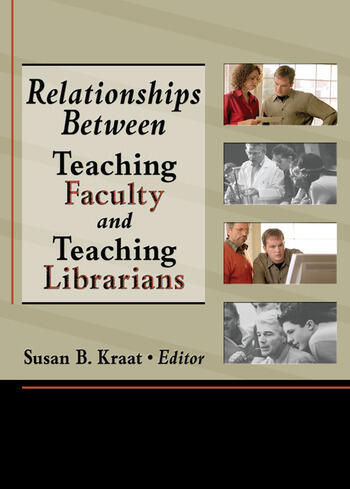 Relationships Between Teaching Faculty and Teaching Librarians book cover