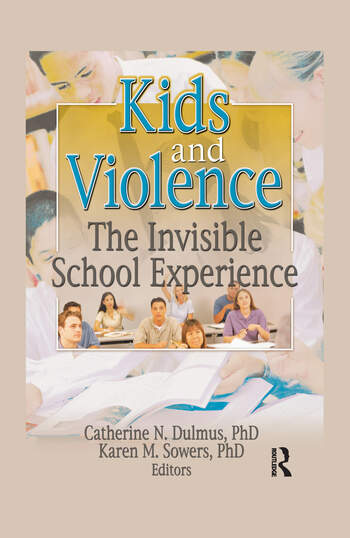 Kids and Violence The Invisible School Experience book cover