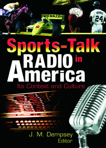 Sports-Talk Radio in America Its Context and Culture book cover