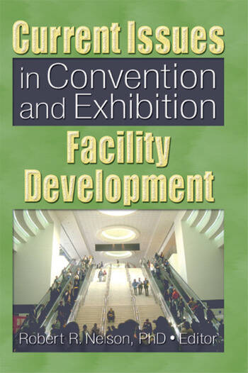 Current Issues in Convention and Exhibition Facility Development book cover