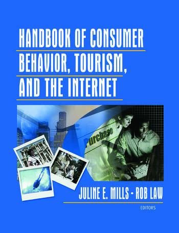 Handbook of Consumer Behavior, Tourism, and the Internet book cover