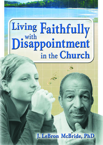 Living Faithfully with Disappointment in the Church book cover