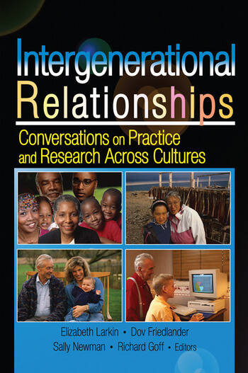 Intergenerational Relationships Conversations on Practice and Research Across Cultures book cover