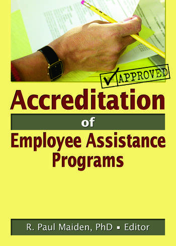 Accreditation of Employee Assistance Programs book cover
