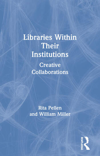 Libraries Within Their Institutions Creative Collaborations book cover