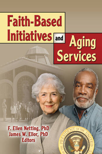 Faith-Based Initiatives and Aging Services book cover
