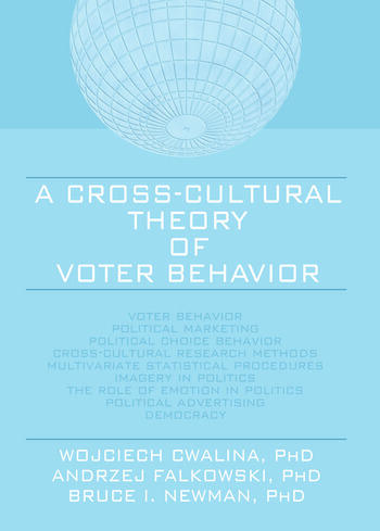 A Cross-Cultural Theory of Voter Behavior book cover